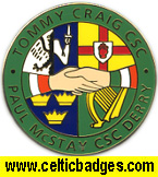 Tommy Craig CSC & Paul McStay CSC Derry Friendship badge - No 714