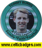 Jungle Bhoys (No 979) - Tommy Burns Badge